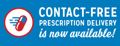 CONTACT-FREE PRESCRIPTION DELIVERY is now available!
